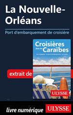 La Nouvelle-Orléans - Port d'embarquement de croisière