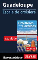 Guadeloupe - Escale de croisière