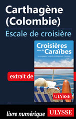 Carthagène (Colombie) - Escale de croisière