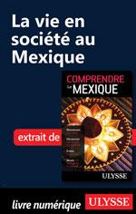 La vie en société au Mexique
