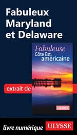 Fabuleux Maryland et Delaware