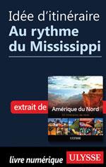 Idée d'itinéraire - Au rythme du Mississippi