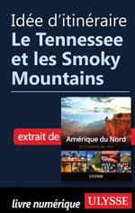 Idée d'itinéraire - Le Tennessee et les Smoky Mountains