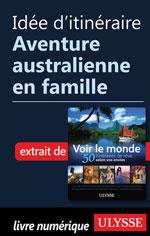 Idée d'itinéraire - Aventure australienne en famille
