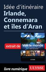 Idée d'itinéraire - Irlande, Connemara et îles d'Aran