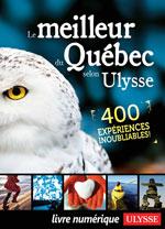 Le meilleur du Québec selon Ulysse