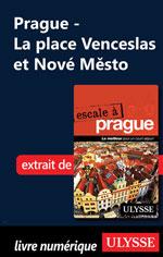 Prague - La place Venceslas et Nové Město