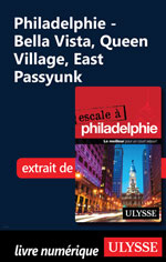 Philadelphie - Bella Vista, Queen Village, East Passyunk