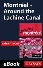 Montréal - Around the Lachine Canal