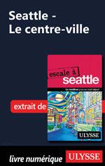 Seattle - Le centre-ville