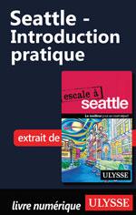 Seattle - Introduction pratique