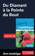 Martinique - Du Diamant à la Pointe du Bout