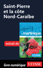 Martinique - Saint-Pierre et la côte Nord-Caraïbe