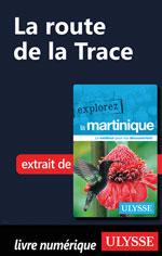 Martinique - La route de la Trace