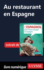 Au restaurant en Espagne (Guide de conversation)