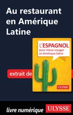Au restaurant en Amérique Latine (Guide de conversation)