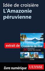 Idée de croisière - L'Amazonie péruvienne