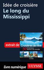 Idée de croisière - Le long du Mississippi