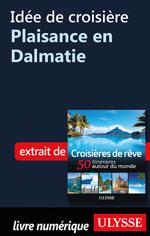 Idée de croisière - Plaisance en Dalmatie