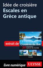 Idée de croisière - Escales en Grèce antique