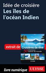 Idée de croisière - Les îles de l'océan Indien