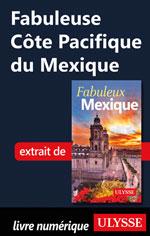 Fabuleuse Côte Pacifique du Mexique