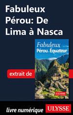 Fabuleux Pérou: De Lima à Nasca