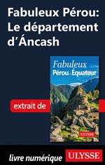 Fabuleux Pérou: Le département d'Áncash