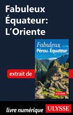 Fabuleux Équateur: L'Oriente