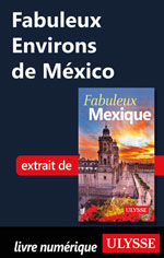 Fabuleux Environs de México