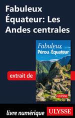 Fabuleux Équateur: Les Andes centrales