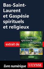 Bas-Saint-Laurent et Gaspésie spirituels et religieux