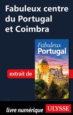 Fabuleux centre du Portugal et Coimbra