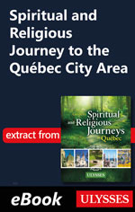 Spiritual and Religious Journey to the Québec City Area