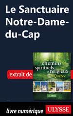 Le Sanctuaire Notre-Dame-du-Cap