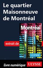 Le quartier Maisonneuve de Montréal