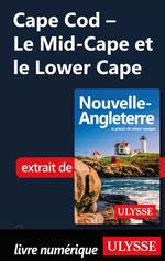 Cape Cod - Le Mid-Cape et le Lower Cape