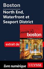 Boston - North End, Waterfront et Seaport District