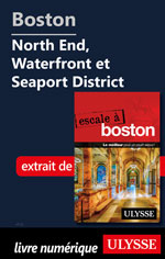 Boston - North End, Waterfront et Seaport District