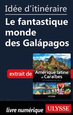 Idée d'itinéraire - Le fantastique monde des Galápagos