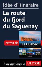Idée d'itinéraire - La route du fjord du Saguenay