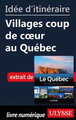 Idée d'itinéraire - Villages coup de cœur au Québec