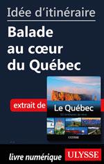 Idée d'itinéraire - Balade au cœur du Québec