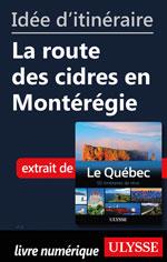 Idée d'itinéraire - La route des cidres en Montérégie