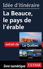 Idée d'itinéraire - La Beauce, le pays de l'érable