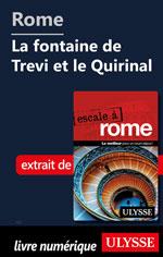 Rome - La fontaine de Trevi et le Quirinal