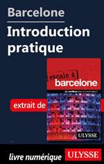 Barcelone - Introduction pratique