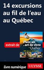 14 excursions au fil de l'eau au Québec