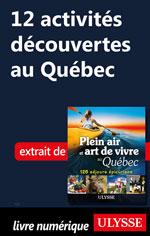 12 activités découvertes au Québec