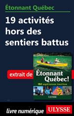 Étonnant Québec: 19 activités hors des sentiers battus